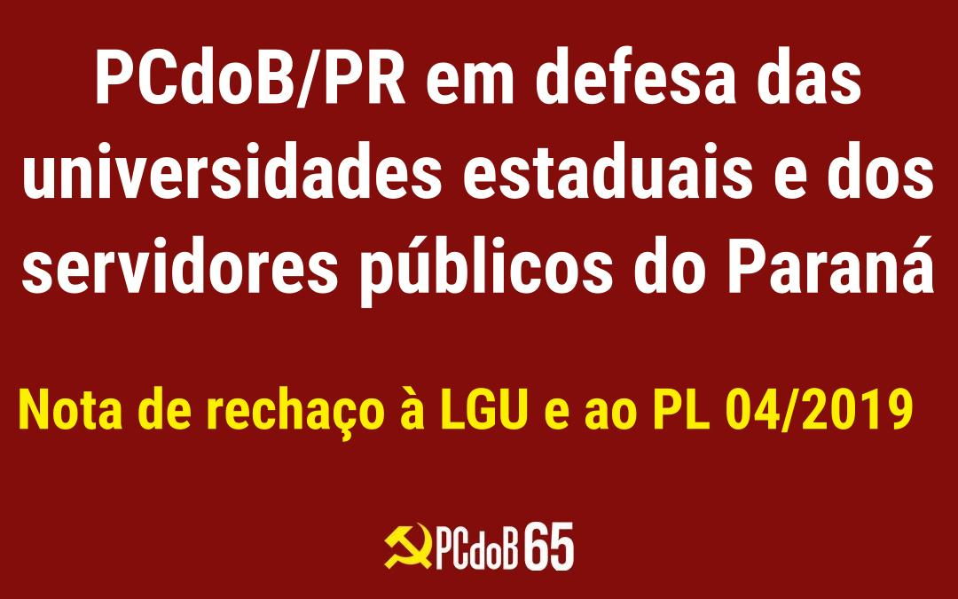 PCdoB do Paraná rechaça a LGU e o PL 04/2019